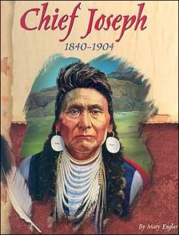 American Indian Biographies: Chief Joseph, 1840-1904