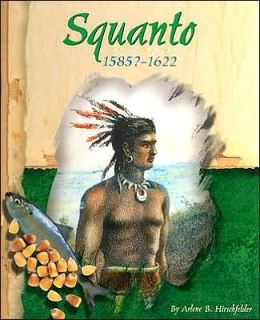 Squanto, 1585?-1622 (American Indian Biographies Series)