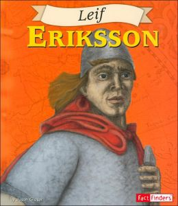 Leif Eriksson (Fact Finders Biographies: Great Explorers Series)