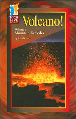 Volcano!: When a Mountain Explodes