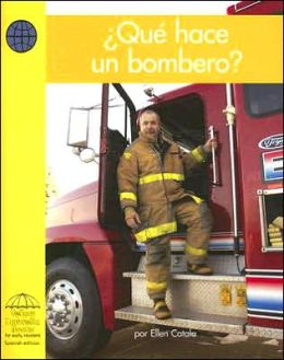 Que hace un bombero? (What Does a Firefighter Do?)