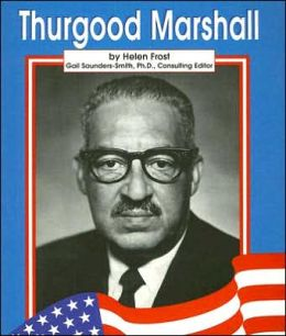 Thurgood Marshall (Famous Americans Series)