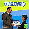 Citizenship (Everyday Character Education Series)