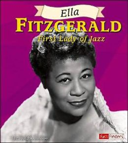 Ella Fitzgerald: First Lady of Jazz