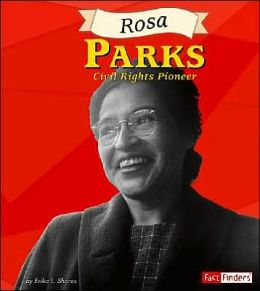 Rosa Parks: Civil Rights Poineer