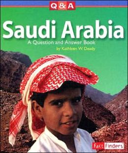 Saudi Arabia: A Question and Answer Book