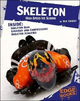 Skeleton: High-Speed Ice Sliding