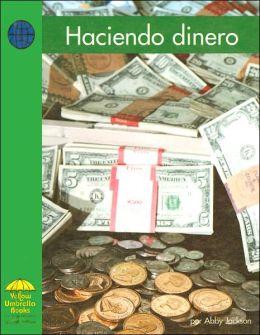 Haciendo Dinero (Social Studies Series)