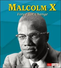 Malcolm X: Force for Change