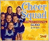 Cheer Squad: Building Spirit and Getting Along