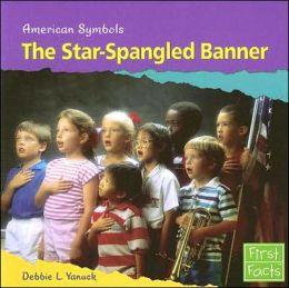 The Star-Spangled Banner (American Symbols Series)