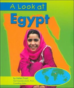A Look at Egypt (Our World Series)