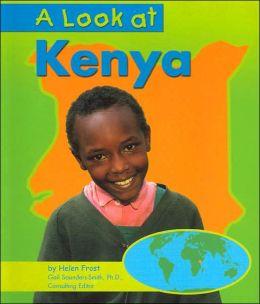A Look at Kenya (Our World Series)