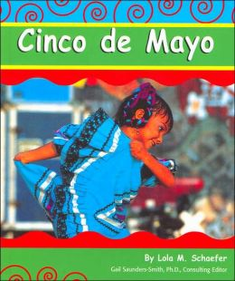 Cinco de Mayo (Holidays and Celebrations Series)