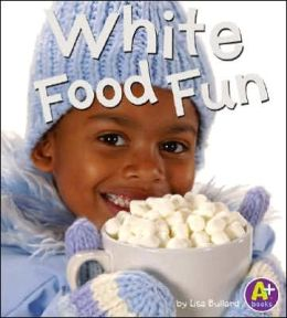 White Food Fun