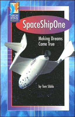 SpaceShipOne: Making History in Outer Space