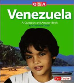 Venezuela: A Question and Answer Book