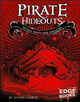 Pirate Hideouts: Secret Spots and Shelters