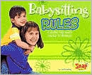 Babysitting Rules: A Guide for When You're in Charge