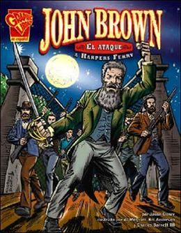 John Brown: El Ataque a Harpers Ferry
