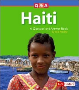 Haiti: A Question and Answer Book