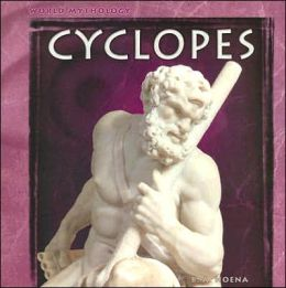 Cyclopes (World Mythology Series)