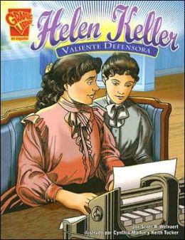 Helen Keller: Valiente Defensora