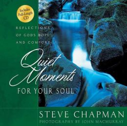 Quiet Moments for Your Soul: Reflections of God's Hope and Comfort