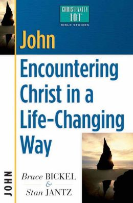 John: Encountering Christ in a Life-Changing Way