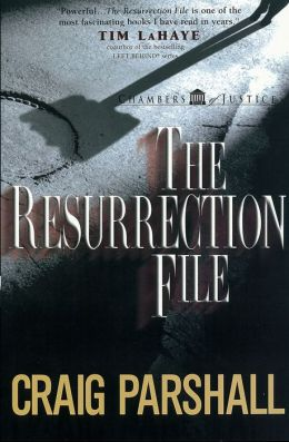 The Resurrection File (Chambers of Justice Series)
