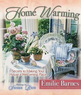 Home Warming: Secrets to Making Your House a Welcoming Place