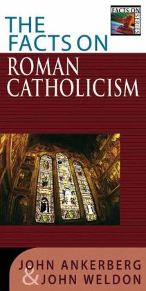 Facts on Roman Catholicism