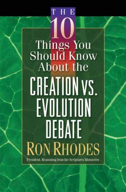 10 Things You Should Know About The Creation Vs. Evolution Debate