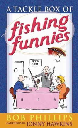 A Tackle Box of Fishing Funnies