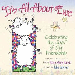 It's All about Ewe: Celebrating the Joys of Our Friendship