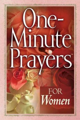 One-Minute Prayers? for Women