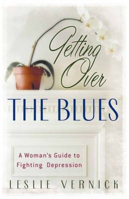 Getting over the Blues: A Woman's Guide to Fighting Depression