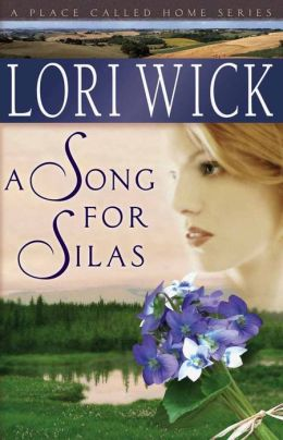 A Song for Silas (Place Called Home Series #2)