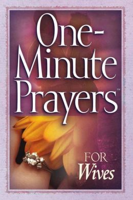 One-Minute Prayers for Wives