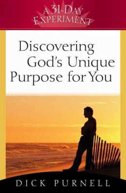 Discovering God's Unique Purpose for You