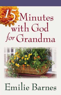 15 Minutes with God for Grandma