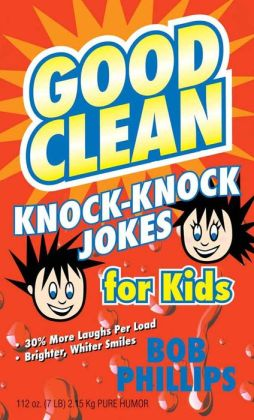 Good Clean Knock Knock Jokes for Kids
