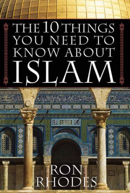 10 Things You Need To Know About Islam, The