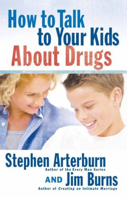 How to Talk to Your Kids about Drugs