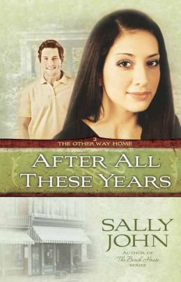 After All These Years (Other Way Home Series #2)