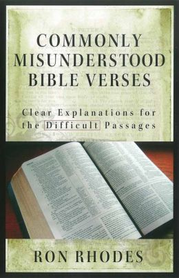 Commonly Misunderstood Bible Verses: Clear Explanations for the Difficult Passages