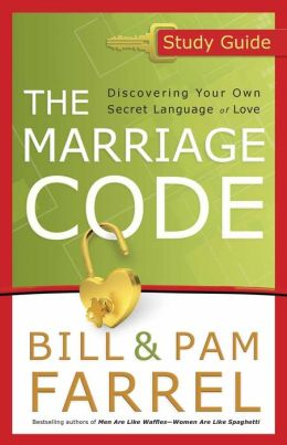 The Marriage Code Study Guide: Discovering Your Own Secret Language of Love