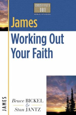 James: Working Out Your Faith