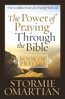 The Power of Praying? Through the Bible Book of Prayers