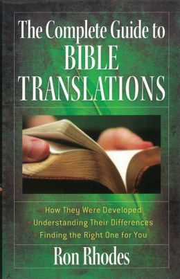 The Complete Guide to Bible Translations
